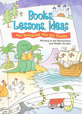 Books, Lessons, Ideas for Teaching the Six Traits By Spandel, Vicki/ Hicks, Jeff
