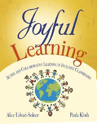 Joyful Learning By Udvari-solner, Alice/ Kluth, Paula
